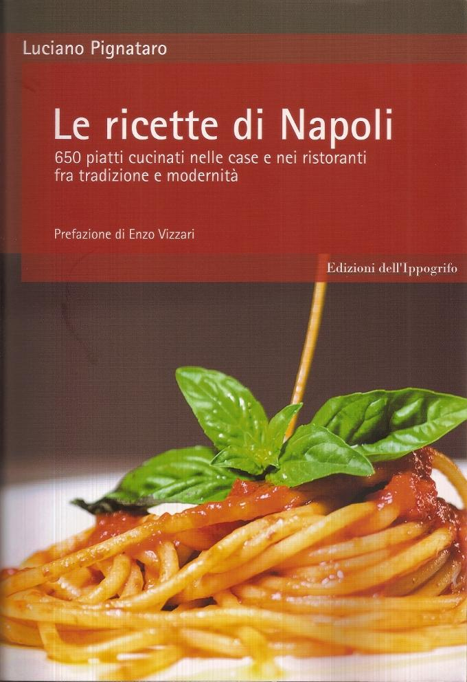 Le ricette di Napoli Luciano Pignataro