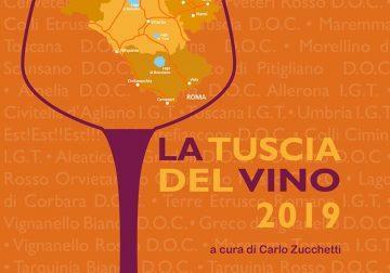 """Presentata """"La Tuscia del Vino 2019"""", a cura di Carlo Zucchetti"""