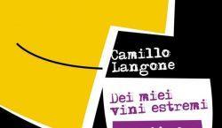 """I """"vini estremi"""" di Camillo Langone, tra ebbrezze e invettive"""