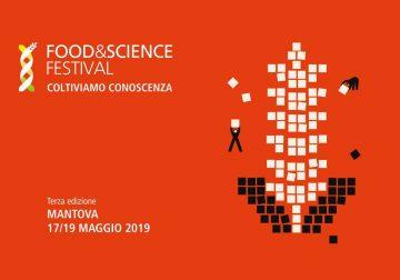 17-21 Maggio, a Mantova il Food&Science Festival