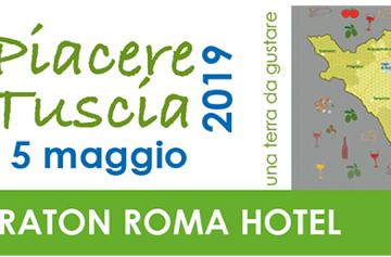Allo Sheraton Roma Hotel il 5 maggio 2019 torna Piacere Tuscia