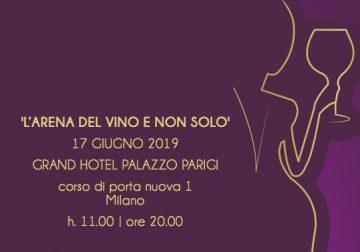 Il 17 giugno a Milano: L'Arena del vino e non solo