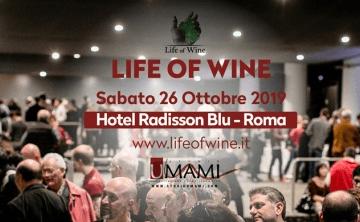 Sabato 26 settembre a Roma: torna Life of Wine