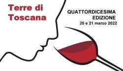 Terre di Toscana, 20 e 21 marzo 2022. Non vediamo…