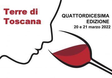 Terre di Toscana, 20 e 21 marzo 2022. Non vediamo l'ora