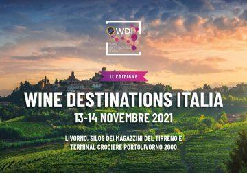 13-14 novembre: benvenuti alla 1^ edizione di Wine Destination Italia