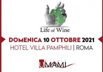 Domenica 10 ottobre a Roma: X edizione di Life of Wine